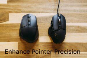 Enhance Pointer Precision Windows 10